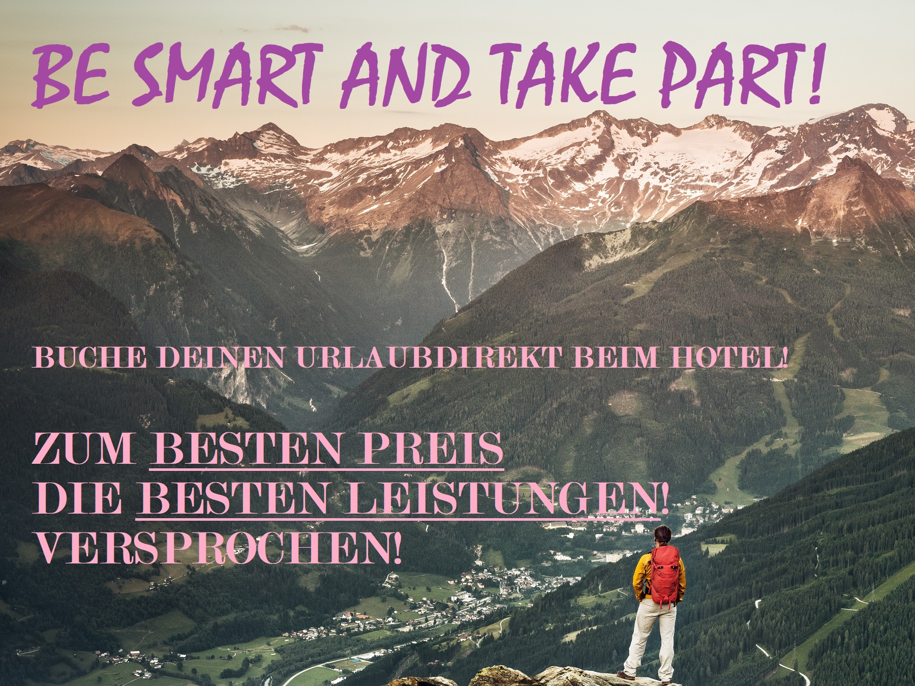 BE SMART TAKE PART - DIREKT BUCHEN UND VOM BESTEN PREIS UND EEN BESTEN LEISTUNGEN PROFITIEREN
